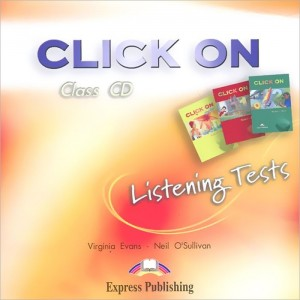 Диски Click On Starter, 1, 2 Listening Tests Audio CD