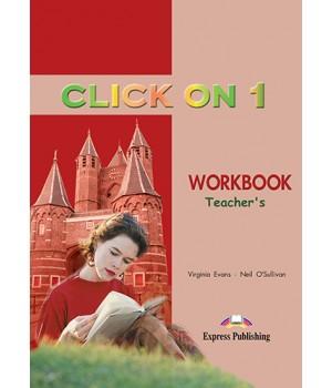 Книга для вчителя Click On 1 Teacher's Workbook