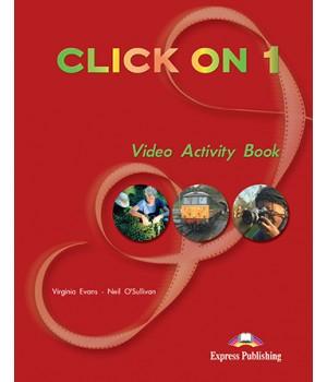 Робочий зошит Click On 1 Video Activity Book