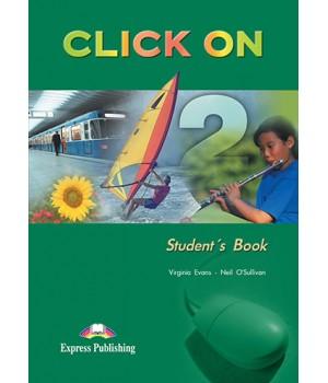 Підручник Click On 2 Student's Book