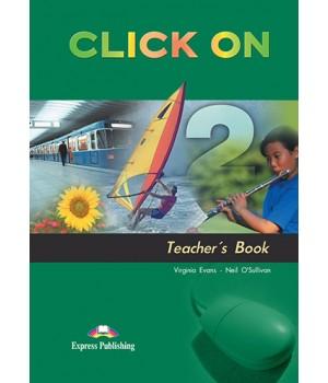 Книга для вчителя Click On 2 Teacher's Book