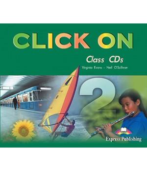 Диски Click On 2 Class Audio CDs (Set of 3)