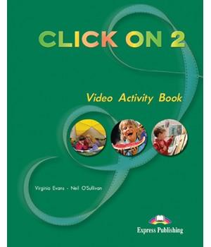 Робочий зошит Click On 2 Video Activity Book