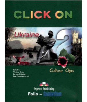 Підручник Click On Culture Clips Ukraine 2 Student's Book