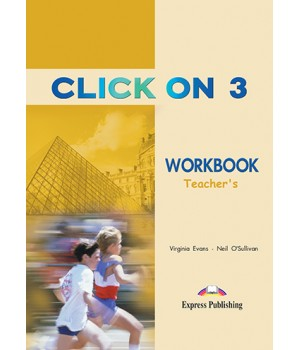 Книга для вчителя Click On 3 Teacher's Workbook