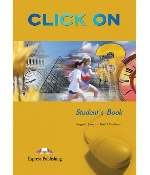 Підручник Click On 3 Student's Book