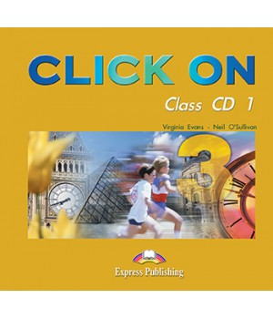 Диски Click On 3 Class Audio CDs (Set of 5)