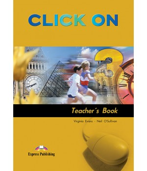 Книга для вчителя Click On 3 Teacher's Book