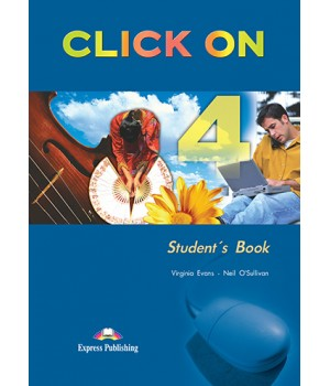 Підручник Click On 4 Student's Book