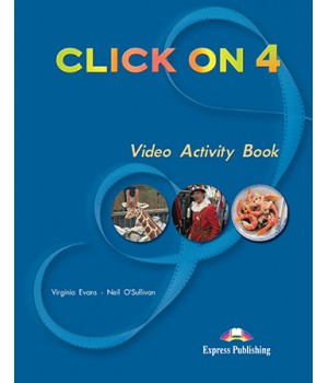 Робочий зошит Click On 4 Video Activity Book