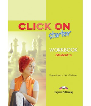 Рабочая тетрадь Click On Starter Workbook