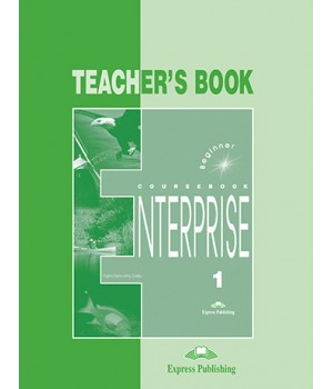 Книга для вчителя Enterprise 1 Teacher's Book