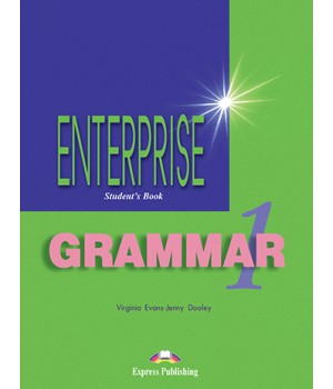 Граматика Enterprise 1 Grammar Student's Book