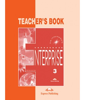 Книга для вчителя Enterprise 3 Teacher's Book