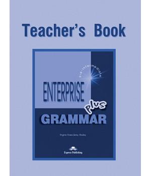Книга для вчителя Enterprise Plus Grammar Teacher's Book