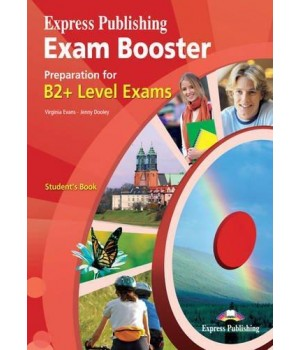 Підручник Exam Booster Preparation for B2+ Student's Book