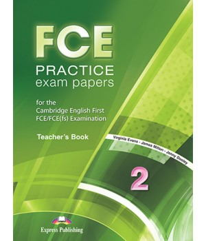 Книга для вчителя FCE Practice Exam Papers 2 (for the updated 2015 exam) Teacher's Book