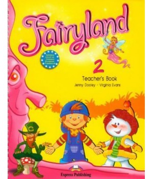 Книга для вчителя Fairyland 2 Teacher's Book (With Posters)