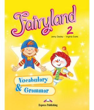 Граматика Fairyland 2 Vocabulary & Grammar Practice