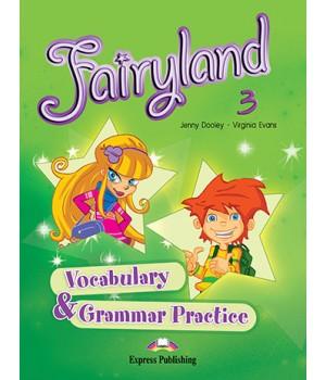Граматика Fairyland 3 Vocabulary & Grammar Practice