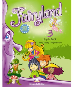 Підручник Fairyland 3 Pupil's Book