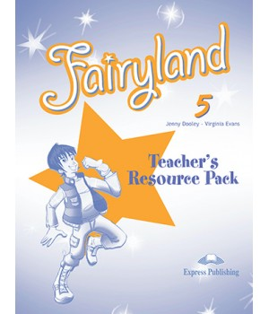 Книга для учителя Fairyland 5 Teacher's Resource Pack