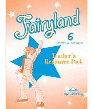 Книга для вчителя Fairyland 6 Teacher's Resource Pack