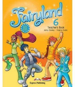 Книга для вчителя Fairyland 6 Teacher's Book