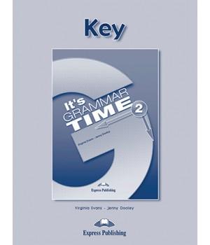 Відповіді It's Grammar Time 2 Keys
