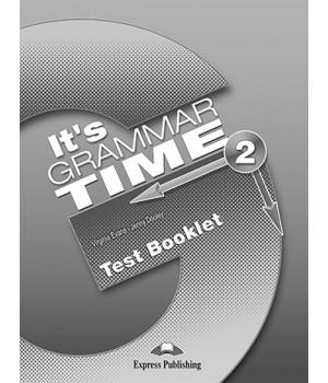 Тести It's Grammar Time 2 Test Booklet