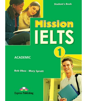 Підручник Mission IELTS 1 Academic Student's Book