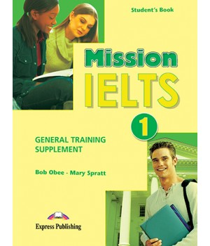 Підручник Mission IELTS 1 General Traning Supplement