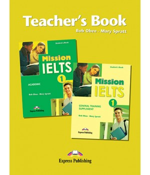 Книга для вчителя Mission IELTS 1 Academic Teacher's Book