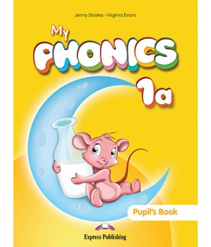 Підручник My Phonics 1a (The Alphabet A-M) Pupil's Book