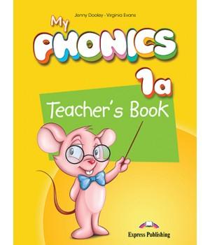 Книга для вчителя My Phonics 1a (The Alphabet A-M) Teacher's Book