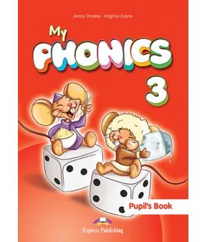 Підручник My Phonics 3 (Long Vowels) Pupil's Book