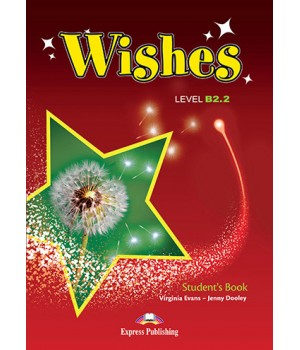 Підручник Wishes B2.2 (for the updated 2015 exam) Student's Book