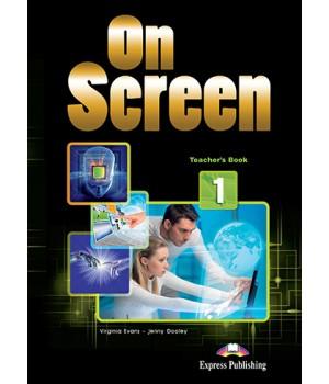Книга для вчителя On screen 1 Teacher's Book