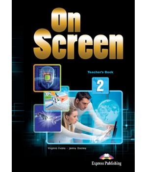Книга для учителя On screen 2 Teacher's Book