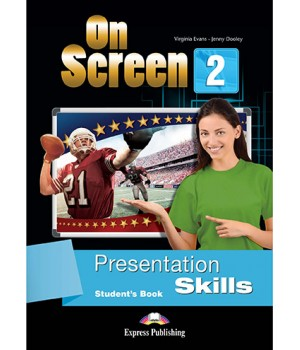 Підручник On screen 2 Presentation Skills Student's Book