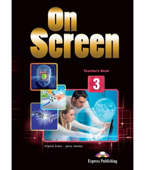 Книга для вчителя On screen 3 Teacher's Book