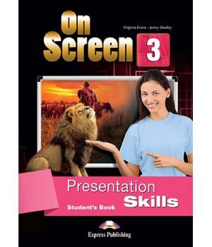 Підручник On screen 3 Presentation Skills Student's Book