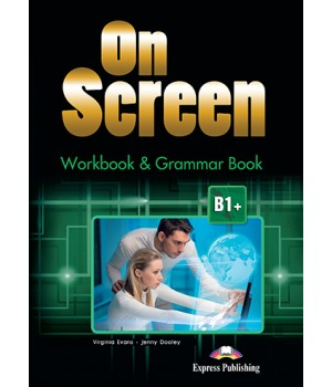 Робочий зошит On screen B1+ Workbook & Grammar Book