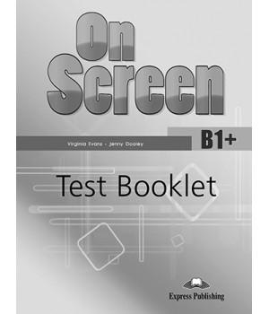 Тести On screen B1+ Test Booklet