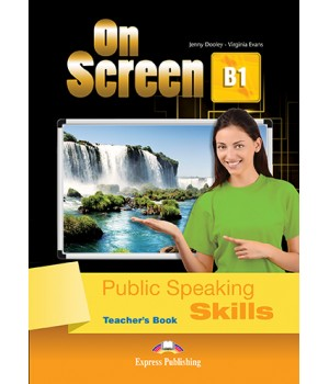 Книга для вчителя On screen B1 Presentation Skills Teacher's Book