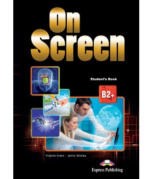 Підручник On screen B2+ Student's Book with Writing Book