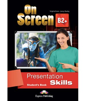 Підручник On screen B2+ Presentation Skills Student's Book