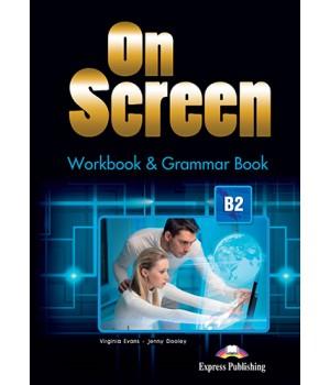 Робочий зошит On screen B2 Workbook & Grammar Book
