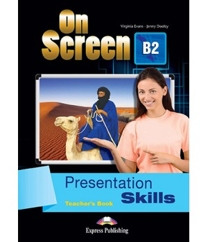 Книга для вчителя On screen B2 Presentation Skills Teacher's Book