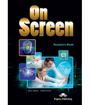 Книга для вчителя On screen C1 Teacher's Book